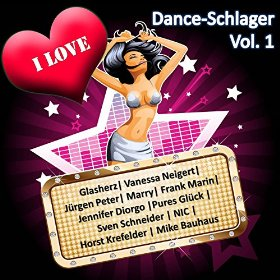 I love Dance-Schlager Vol.1